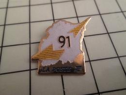 316b Pin's Pins / Beau Et Rare / THEME : POSTES / LA POSTE 91 DEPARTEMENT INCONNU ? - Postes