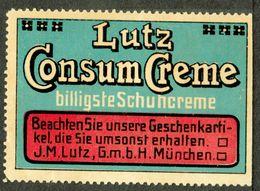 """München Bayern 1913 """" Lutz Consum Creme = Schuhcreme """" Vignette Cinderella Reklamemarke - Cinderellas"""