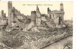 59 Nord Ruines De Cambrai - Rue Pasteur - Cambrai