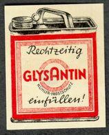 """Ludwigshafen BASF1930 """" GLYSANTIN Rechtzeitig Einfüllen ... Frostschutz Für Kühler """" Vignette Cinderella Reklamemarke - Cinderellas"""