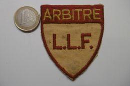 Sport Football écusson ARBITRE Ligue Lorraine De Football LLF - Habillement, Souvenirs & Autres