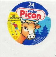 Y 602 /   ETIQUETTE DE FROMAGE - VACHE PICON   LES LIBEROS  24 PORTIONS - Käse