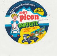 Y 613  /   ETIQUETTE DE FROMAGE  MERE - PICON  24 PORTIONS  GRATUITE 1 PELLICULE PHOTO - Cheese
