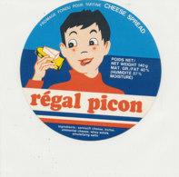 Y 626  /   ETIQUETTE DE FROMAGE    - REGAL  PICON   CHEESE SPREAD - Käse
