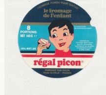 Y 632  /   ETIQUETTE DE FROMAGE    - REGAL    PICON    8   PORTIONS - Käse