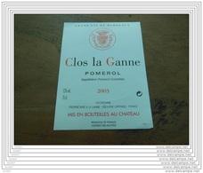 ETIQUETTE CH. CLOS LA GANNE 2003 POMEROL - Bordeaux