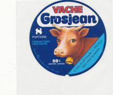 Y 664 /   ETIQUETTE DE FROMAGE   VACHE  GROSJEAN  8 PORTIONS  50 %   JURA - Fromage