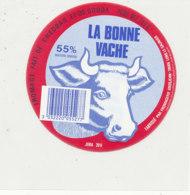 Y 669 /   ETIQUETTE DE FROMAGE   LA BONNE  VACHE  55 %    JURA  39 K. - Fromage