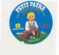 Y 674 /   ETIQUETTE DE FROMAGE   PETIT PATRE  8 PORTIONS FAB. JURA 39 K. - Fromage