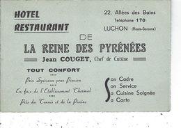 """31 - LUCHON - T.Belle Petite Carte De Visite Commerciale """"La Reine Des Pyrénées """" Jean Couget  Chef De Cuisine - Visiting Cards"""