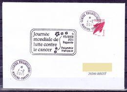 """Polynesie Lettre #546 - 2011 Papeete En France """"Journee Mondiale De Luttre Contre Le Cancer"""" - Covers & Documents"""
