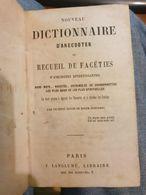 Nouveau Dictionnaire D'anecdotes Ou Recueil De Faceties - Petit Cousin De Roger- Bontemps - Livres, BD, Revues