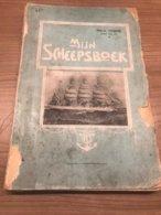 Mijn Scheepsboek 1909 Reisverhaal Der Eerste Omvaart Van Het Belgische Schoolschip L'avenir - Books, Magazines, Comics