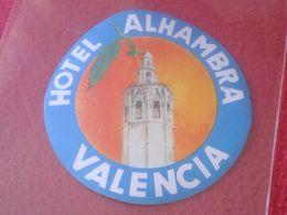 ESPAÑA ESPAGNE SPAIN ETIQUETA LABEL ÉTIQUETTE ETIKETTE ETICHETTA HOTEL ALHAMBRA VALENCIA SPANIEN VE FOTO/S Y DESCRIPCIÓN - Etiquettes D'hotels