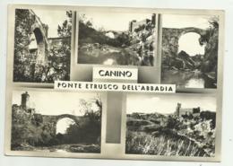 CANINO - PONTE ETRUSCO DELL'ABBADIA VIAGGIATA FG - Viterbo