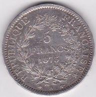5 Francs Hercule 1873 A En Argent - Francia