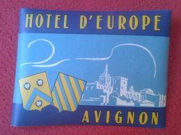 FRANCIA FRANCE ETIQUETA LABEL ÉTIQUETTE ETIKETTE ETICHETTA HOTEL D'EUROPE EUROPE EUROPA AVIGNON VER FOTO/S Y DESCRIPCIÓN - Etiquettes D'hotels