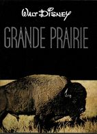 BG68 - LIVRE DISNEY EDITION PAYOT - LA GRANDE PRAIRIE - Nature