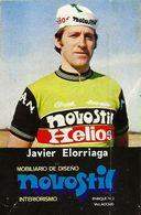 PETIT CARTE CYCLISME JAVIER ELORRIAGA TEAM NOVOSTIL 1979, FORMAT 5 X 7,7 ( PARTIE ARRIERE DETERIORÉE, VOIR PHOTO ) - Cyclisme