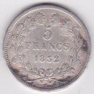 5 Francs 1832 A Louis Philippe, , En Argent. - Francia