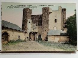 63 - L'AUVERGNE PITTORESQUE - CHATEAU DE SAINT DIERY - Unclassified