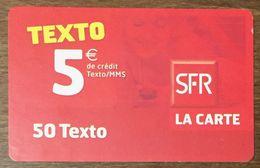 SFR TEXTO RECHARGE GSM 5 EURO EXP LE  07/09 CARTE PRÉPAYÉE PREPAID PHONECARD PAS TÉLÉCARTE - Frankreich