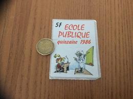 AUTOCOLLANT, Sticker «ÉCOLE PUBLIQUE QUINZAINE 1986 5F - Spirou» - Adesivi