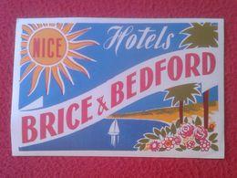 FRANCE FRANCIA ETIQUETA LABEL ÉTIQUETTE ETIKETTE ETICHETTA NICE NIZA HOTELS HOTEL BRICE & AND BEDFORD VER FOTO/S Y DESCR - Etiquettes D'hotels