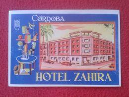 ESPAÑA ESPAGNE SPAIN ETIQUETA LABEL ÉTIQUETTE ETIKETTE ETICHETTA HOTEL ZAHIRA CÓRDOBA ANDALUCÍA ANDALUSIA SPANIEN....VER - Etiquettes D'hotels