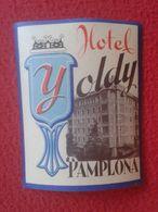ESPAÑA ESPAGNE SPAIN ETIQUETA LABEL ÉTIQUETTE ETIKETTE ETICHETTA HOTEL YOLDY PAMPLONA NAVARRA NAVARRE VER FOTO/S Y DESCR - Etiquettes D'hotels