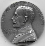 Maréchal FOCH - Médaille En Bronze Argenté - Médailles & Décorations