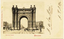 2268 - Espagne -  BARCELONA  :  ARCO DEL TRIUNFO -  Circulée En 1901 - Carte Du Collectionneur A.P.N.870 - RARE - Barcelona