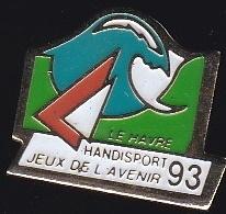 65836- Pin's-le Havre.Handisports.jeux De L'avenir 93. - Steden