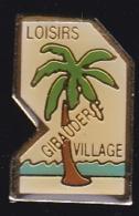 65847- Pin's-Loisirs Gibauder Village - Steden