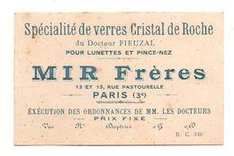 Carte De Visite Spécialités De Verres Cristal De Roche Du Docteur Fieuzal Pour Lunettes Et Pince-nez Mir Frères - Visiting Cards