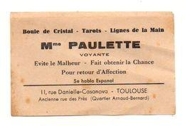 Carte De Visite Mme Paulette Boule De Cristal - Tarots - Lignes De La Main à Toulouse - Visiting Cards