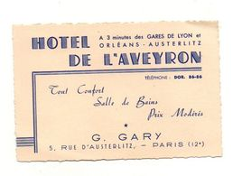 Carte De Visite Hôtel De L'Aveyron Tout Confort Salle De Bains Prix Modérés G. Gary Paris Avec Plan D'accès - Visiting Cards