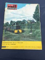 Vie Du Rail 1964 964 CORRèZE RENON COLLALBO BOLZANO St Bonnet Avalouze Argentat Seilhac Forges Argentat Uzerche Treignac - Trains