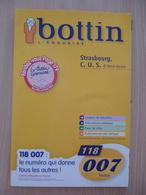 Bottin - L'annuaire Strasbourg, C.U.S. & Nord-Alsace Avec Le Bottin Gourmand Bas-Rhin Et Haut-Rhin - 2006 - Alsace