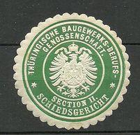 Germany Deutschland Ca 1900 Thüringische Baugewerks-Berufsgenossenschaft Schiedsgericht Siegelmarke Seal Stamp - Germany