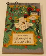 Renée Samat : LA PETITE FILLE DE LA GRAND'ILE - Bücher, Zeitschriften, Comics