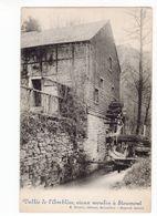 26 - STOUMONT - Vallée De L'Amblève, Vieux Moulin (à Eau) - Stoumont