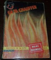 Ca Va Chauffer - 1956 - Presses De La Cité