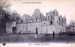 63 - Puy De Dome - Château De CHADIEU - Environs D'Authezat - Sonstige Gemeinden