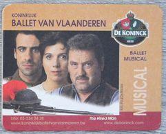 Sous-bock DE KONINCK Ballet Van Vlaanderen Musical The Hired Man Bierdeckel Bierviltje Coaster (CX) - Portavasos