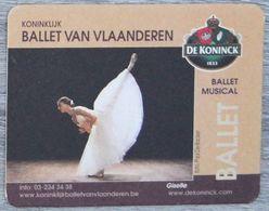 Sous-bock DE KONINCK Ballet Van Vlaanderen Musical Giselle Bierdeckel Bierviltje Coaster (CX) - Portavasos