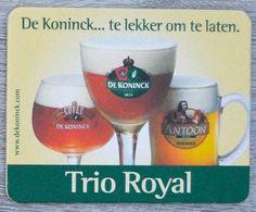 Sous-bock DE KONINCK... Te Lekker Om Te Laten Trio Royal Antoon Bierdeckel Bierviltje Coaster (CX) - Portavasos
