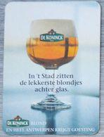 Sous-bock DE KONINCK In't Stad Zitten De Lekkerste Blondjes Achter Glas Bierdeckel Bierviltje Coaster (CX) - Portavasos