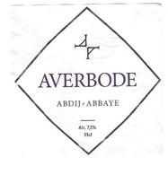 BIERE AVERBODE ABBAYE - BRASSERIE HUYGHE MELLE BELGIQUE - VOIR DETAIL SANS LE NUMERO,  VOIR LE SCANNER - Cerveza