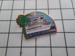 316c Pin's Pins / Beau Et Rare / THEME : BATEAUX / PAQUEBOT LE VILLE DE CANNES - Barcos